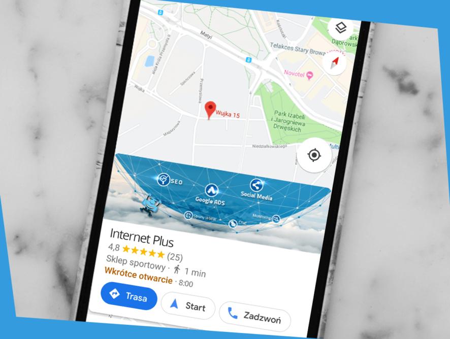 Wizytówki Google – Twoja firma namapach Google