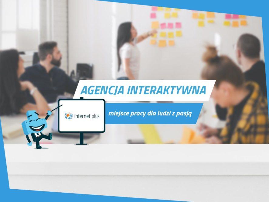 Agencja interaktywna – miejsce pracy dla ludzi zpasją