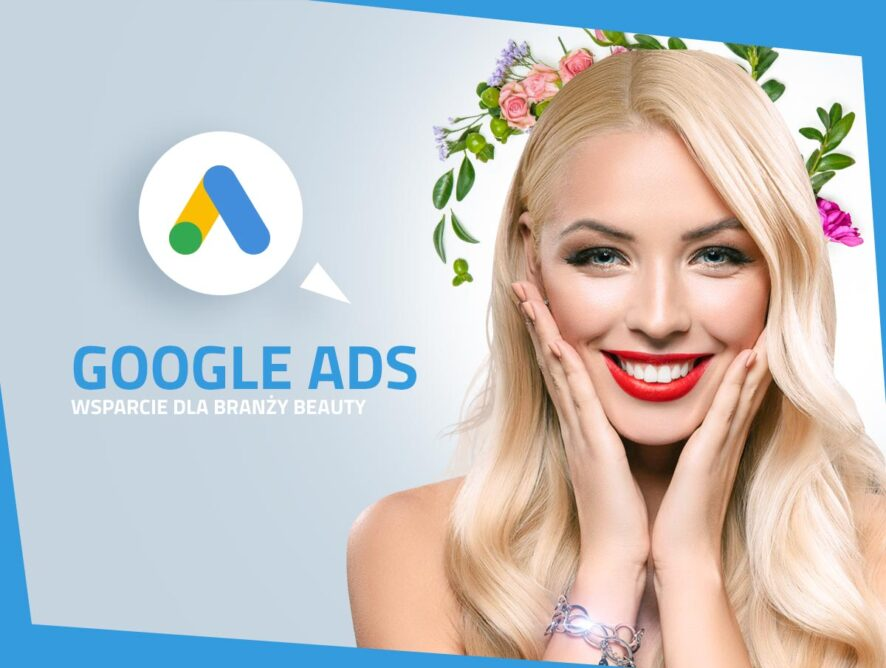 Kampanie Google Ads wbranży kosmetycznej