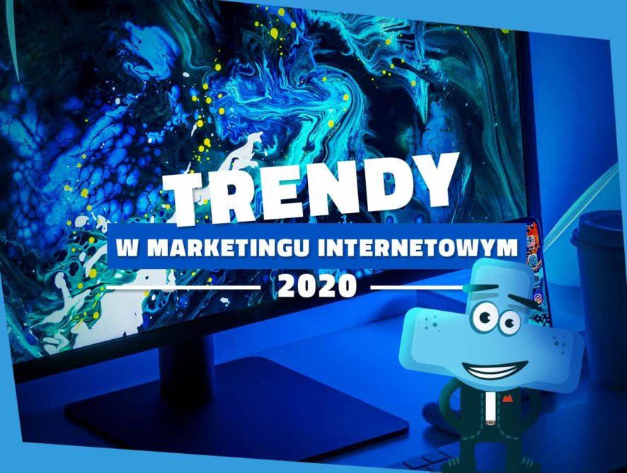 Trendy 2020, czyli co będzie nakręcało internet przeznajbliższych 12 miesięcy