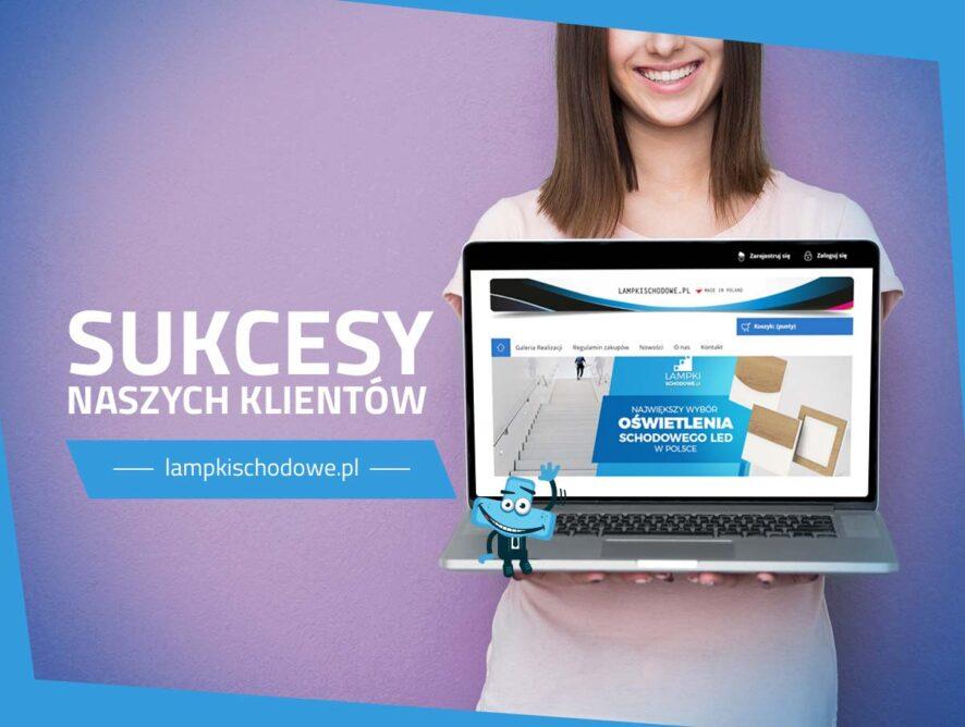 Historia sukcesu naszego Klienta – Lampkischodowe.pl (case study)