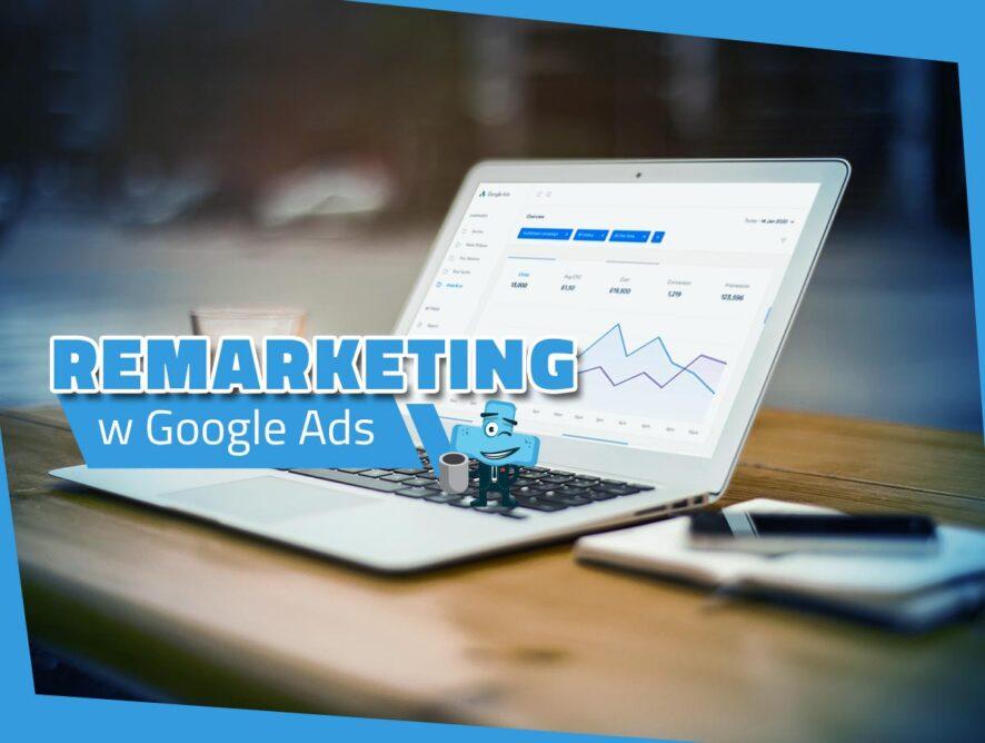 Remarketing wGoogle Ads