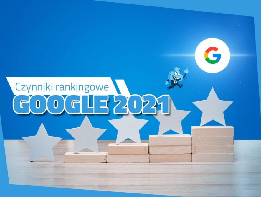 Czynniki rankingowe Google 2021