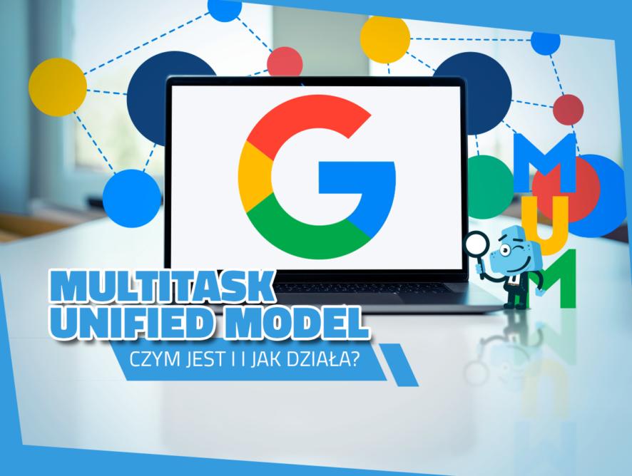 Czym jest Multitask Unified Model ijak działa?